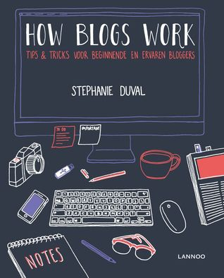 How blogs work – Stephanie Duval