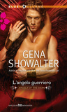 L'angelo guerriero (Angels of the Dark, #3)