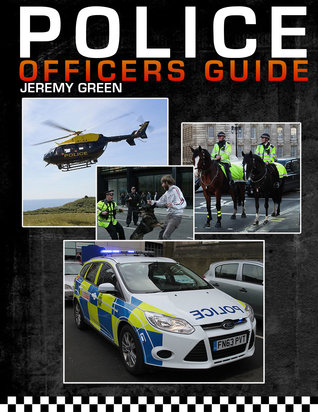 Police Officers Guide: 2015 Edition Jeremy Green
