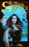 The Summer Solstice: Enchanted (BOOK ONE in The Summer Solstice Series)