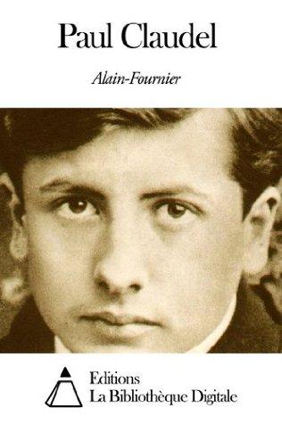 Paul Claudel  by  Alain-Fournier