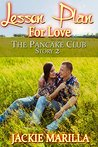 Lesson Plan for Love (The Pancake Club Book 2)