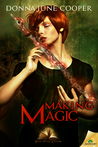 Making Magic (Books of the Kindling, #3)