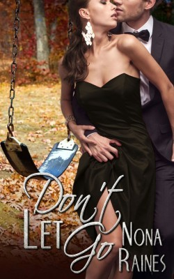 don't let go by nona raines