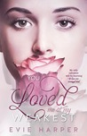 You Loved Me At My Weakest (You Loved Me, #2)