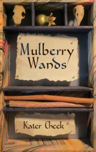 Mulberry Wands by Kater Cheek