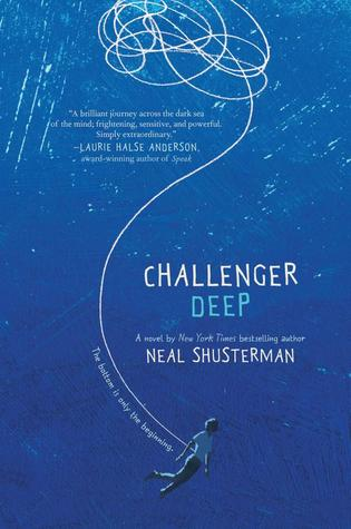 Challenger Deep by Neal Schusterman