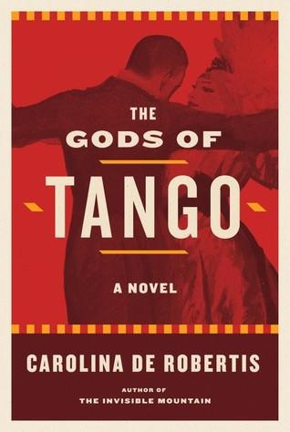 The Gods of Tango: A novel