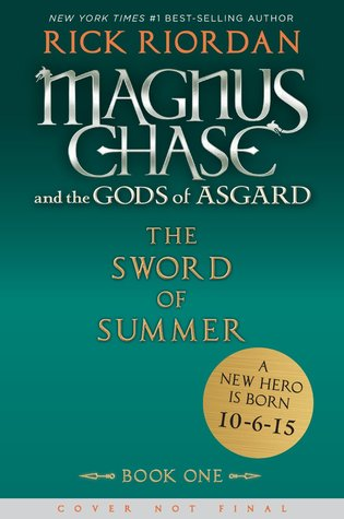 The Sword of Summer (Magnus Chase and the Gods of Asgard, #1)