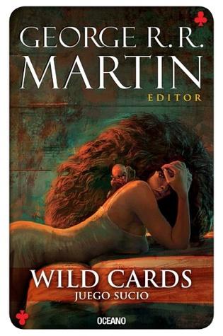 Wild Cards: Juego sucio (Wild Cards, #5)