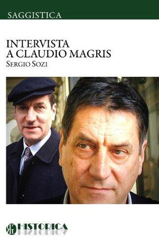 INTERVISTA A CLAUDIO MAGRIS Sergio Sozi