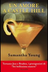 Un amore a Castle Hill (2014) by Samantha Young