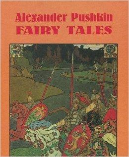 Fairy Tales  by  Alexander Pushkin