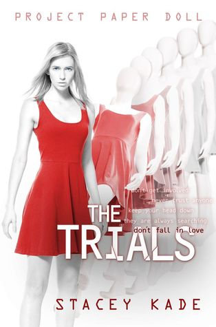 The Trials (Project Paper Doll #3)