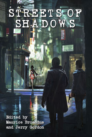 Streets of Shadows by Maurice Broaddus