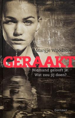 Geraakt – Margje Woodrow