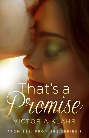 Book 1: THAT'S A PROMISE