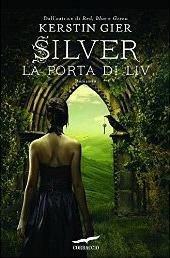 Silver: La porta di Liv