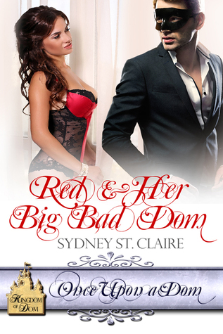 Red & Her Big Bad Dom (Once Upon a Dom, #2)