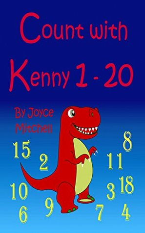Count with Kenny: 1-20  by  Joyce  Mitchell