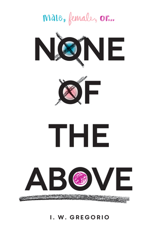 None of the Above by I.W. Gregario