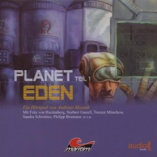 Planet Eden (Planet Eden, #1)  by  Andreas Masuth