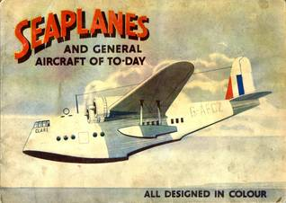 Seaplanes and General Aircaft of To-Day Anonymous