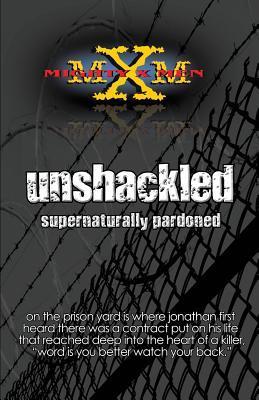 Unshackled  by  Jonathan Byrd