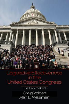 Legislative Effectiveness in the United States Congress: The Lawmakers Craig Volden