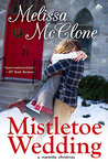 Mistletoe Wedding (Montana Born Christmas #2)