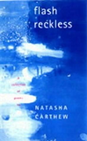 Flash Reckless Natasha Carthew