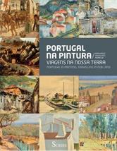 Portugal na pintura: viagens na nossa terra Margarida de Magalhães Ramalho