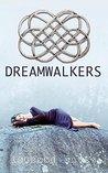 Dreamwalkers (Dreamwalkers, #1)