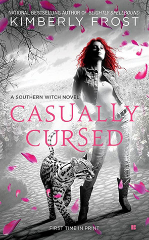 Casually Cursed by Kimberly Frost
