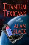 Titanium Texicans