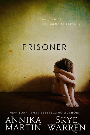 Prisoner (Criminals & Captives #1)