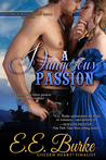 A Dangerous Passion (Steam! Romance and Rails, #3)