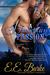 A Dangerous Passion (Steam! Romance and Rails, #3) by E.E. Burke