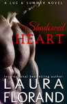 Shadowed Heart: A Luc and Summer Novel