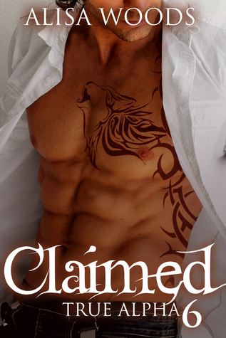 Claimed (True Alpha 6)