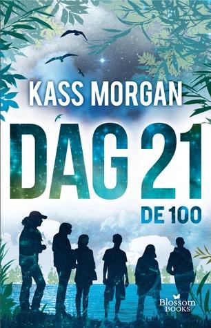Dag 21 (De 100 #2) – Kass Morgan