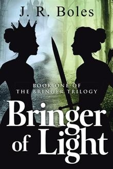 Bringer of Light: Book One of the Bringer Trilogy