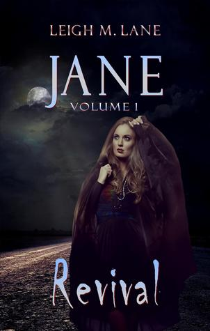 Jane, Volume 1 by Leigh M. Lane