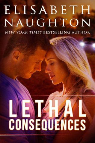 Lethal Consequences (Aegis #2) - Elisabeth Naughton