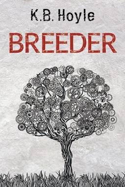 Breeder by K.B. Hoyle