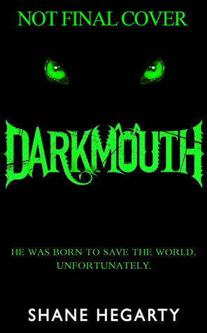 The Legends Begin (Darkmouth #1)