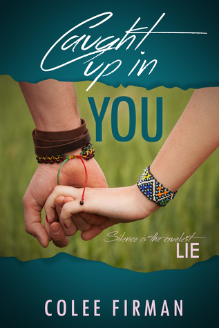 Caught Up In You (Caught Up, #1)
