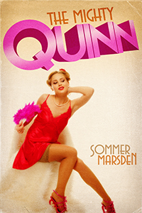 The Mighty Quinn by Sommer Marsden
