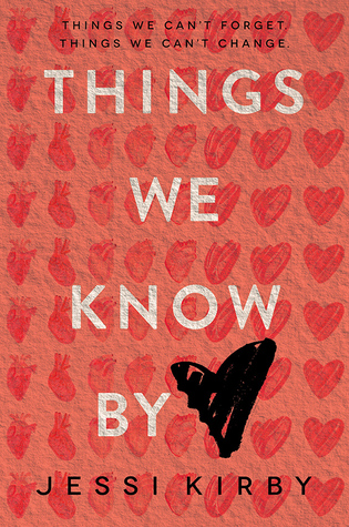 Waiting on Wednesday: Things We Know by Heart by Jessi Kirby