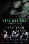 Here and Now: Complete Series (Here and Now, #1-3)